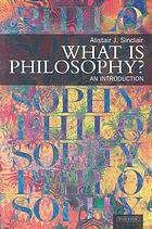 Alistair Sinclair, What is philosophy? : an introduction
