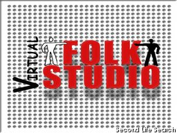 Virtual FOLKSTUDIO, via Gaetano Sacchi 3, Roma. Ora in Second Life