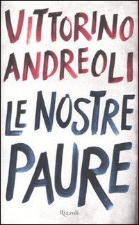 Vittorino Andreoli: Le nostre paure
